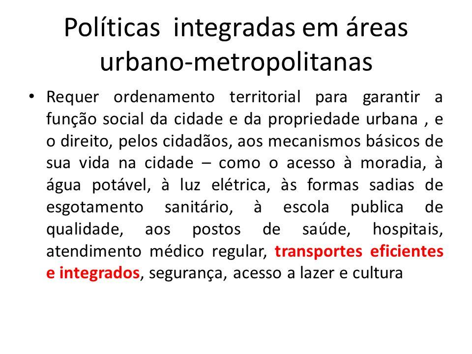 Políticas integradas em áreas urbano-metropolitanas