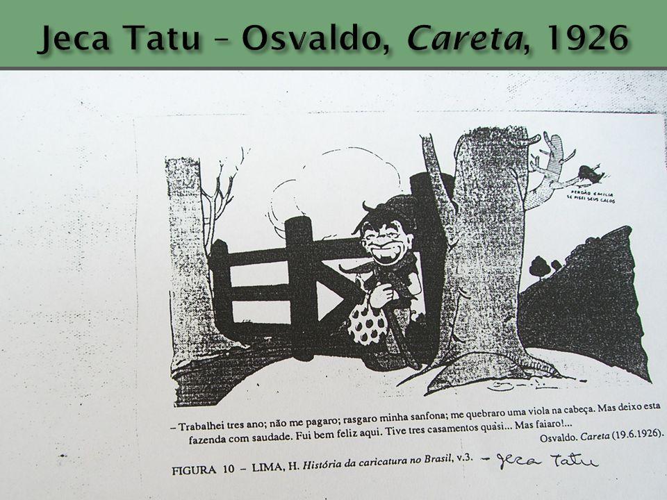 Jeca Tatu – Osvaldo, Careta, 1926