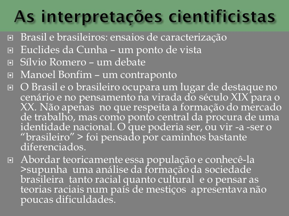As interpretações cientificistas