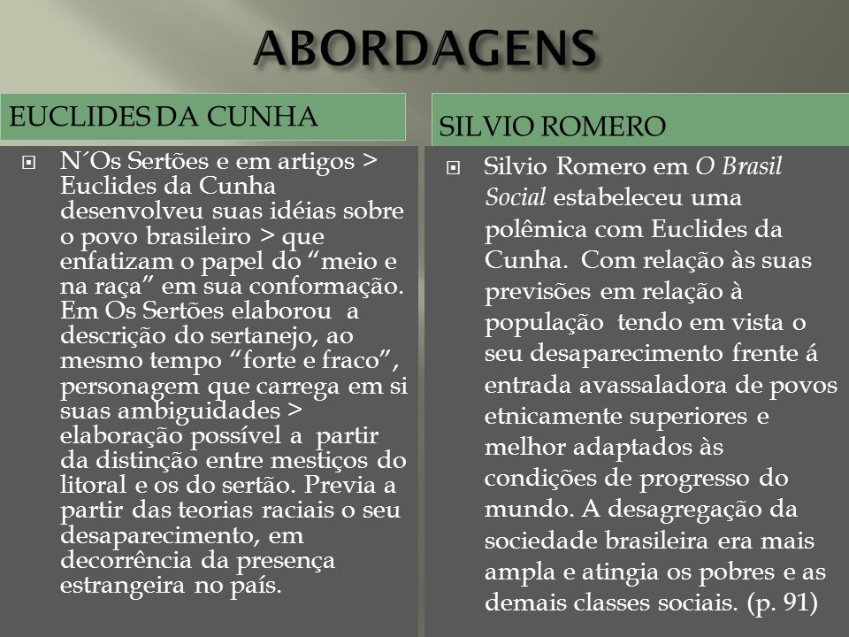 ABORDAGENS EUCLIDES DA CUNHA SILVIO ROMERO