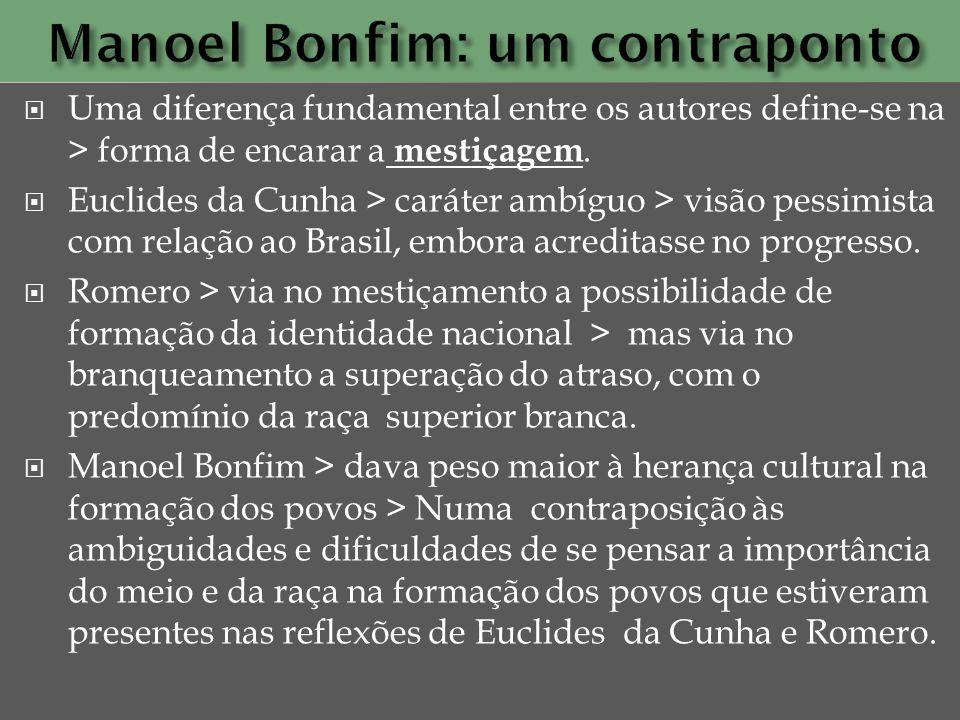 Manoel Bonfim: um contraponto