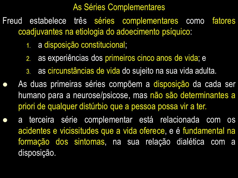 As Séries Complementares