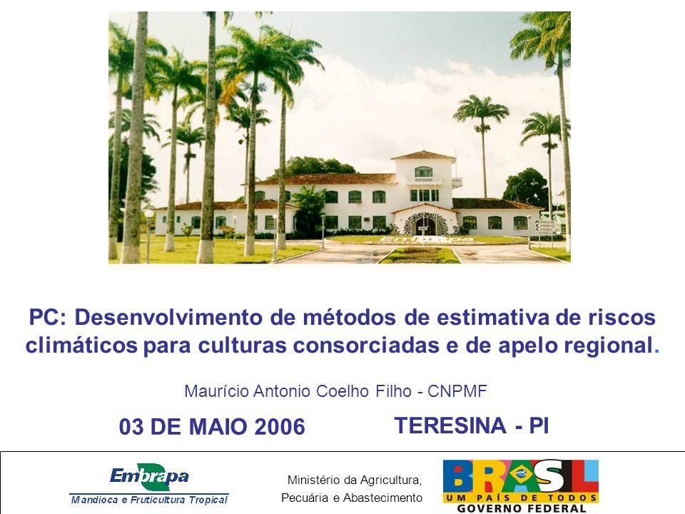 PC: Desenvolvimento de métodos de estimativa de riscos climáticos para culturas consorciadas e de apelo regional.
