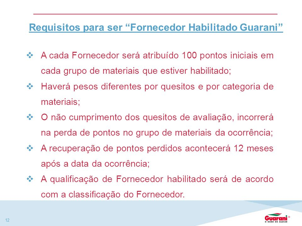 Requisitos para ser Fornecedor Habilitado Guarani