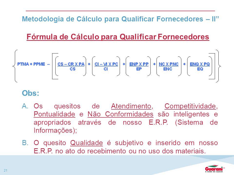 Metodologia de Cálculo para Qualificar Fornecedores – II