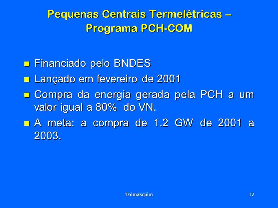 Pequenas Centrais Termelétricas – Programa PCH-COM