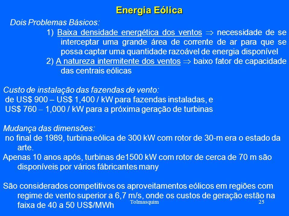 Energia Eólica Dois Problemas Básicos: