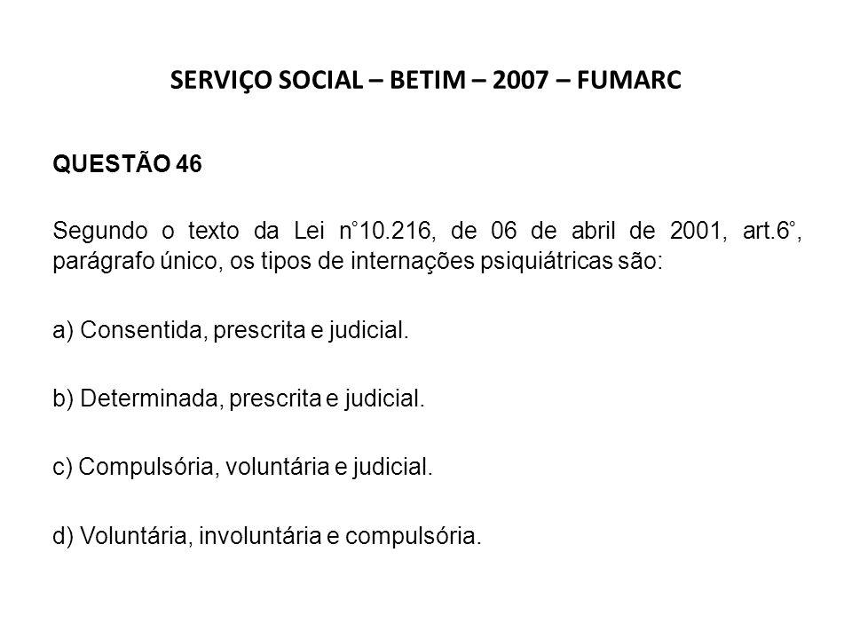SERVIÇO SOCIAL – BETIM – 2007 – FUMARC