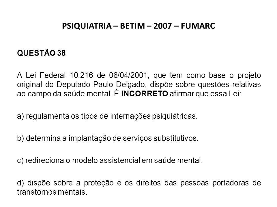 PSIQUIATRIA – BETIM – 2007 – FUMARC