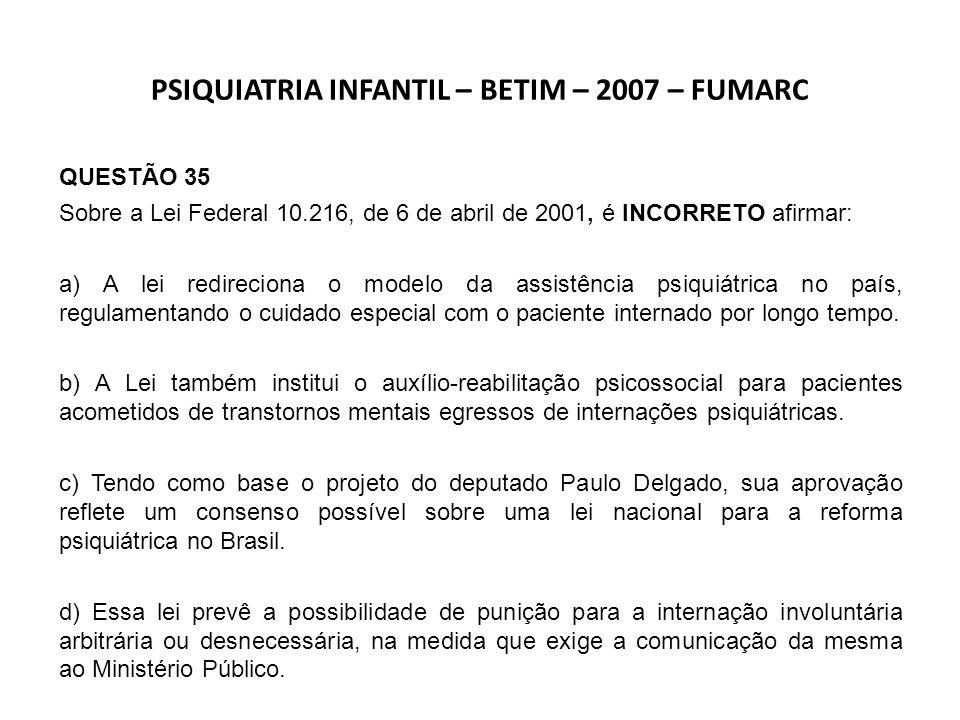 PSIQUIATRIA INFANTIL – BETIM – 2007 – FUMARC