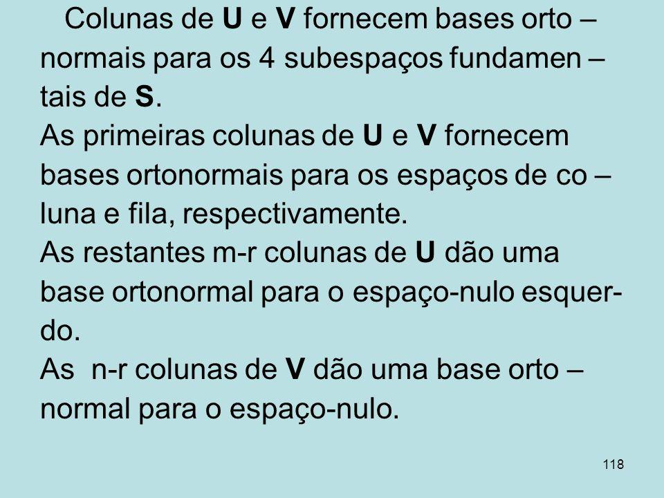 Colunas de U e V fornecem bases orto –