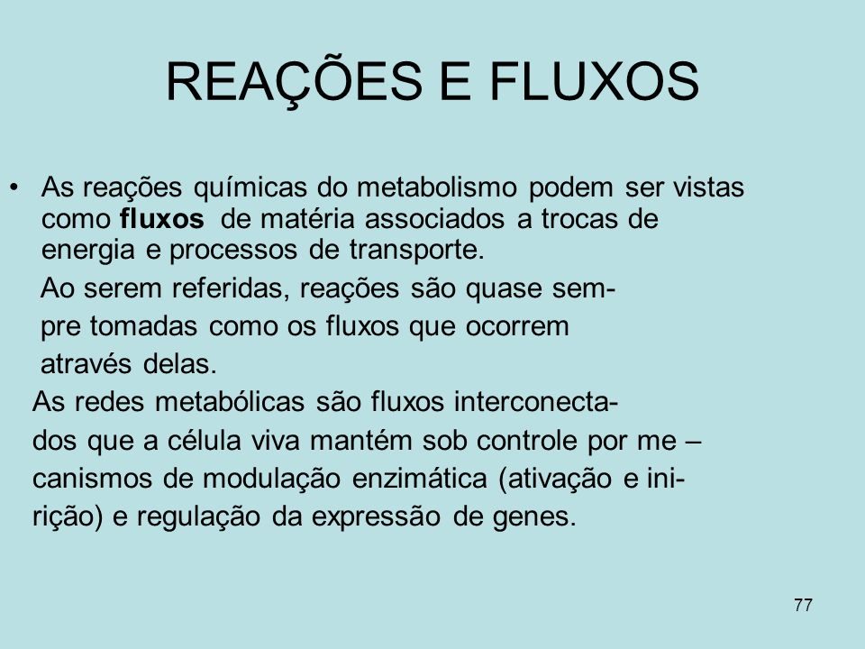 REAÇÕES E FLUXOS