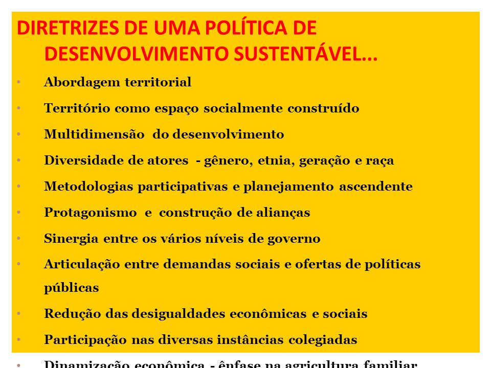 DIRETRIZES DE UMA POLÍTICA DE DESENVOLVIMENTO SUSTENTÁVEL...