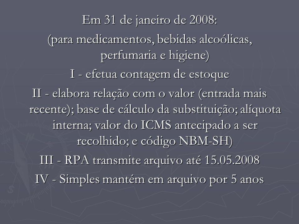 (para medicamentos, bebidas alcoólicas, perfumaria e higiene)
