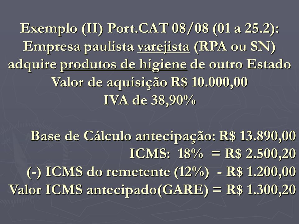 Exemplo (II) Port.CAT 08/08 (01 a 25.2):