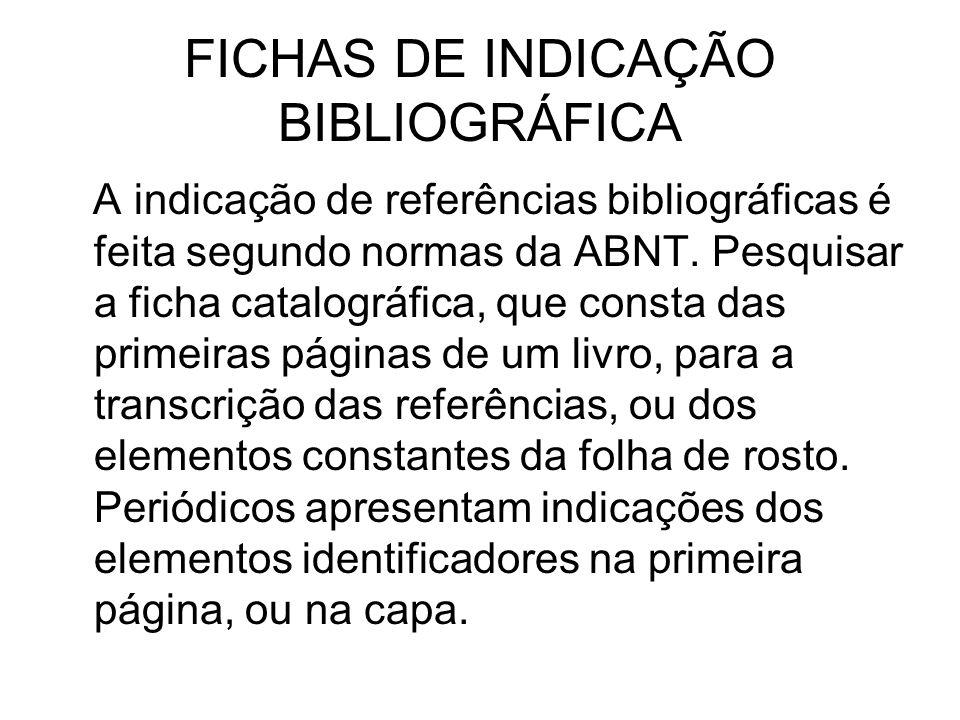 FICHAS DE INDICAÇÃO BIBLIOGRÁFICA