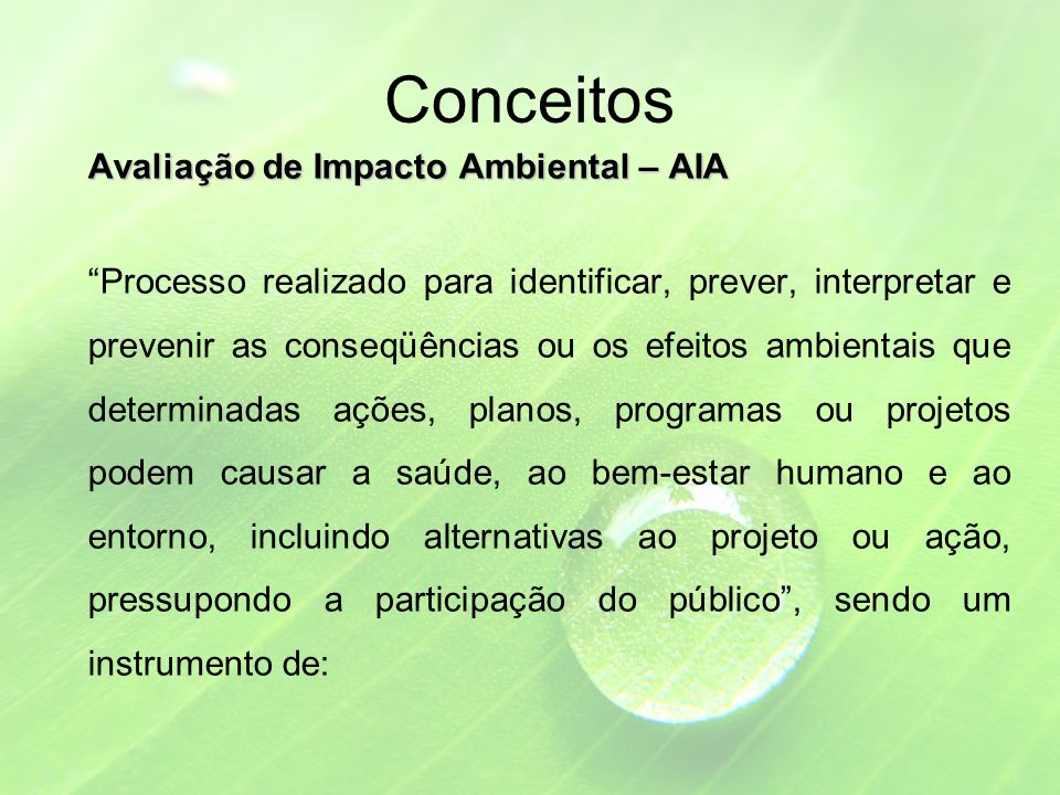 Conceitos Avaliação de Impacto Ambiental – AIA