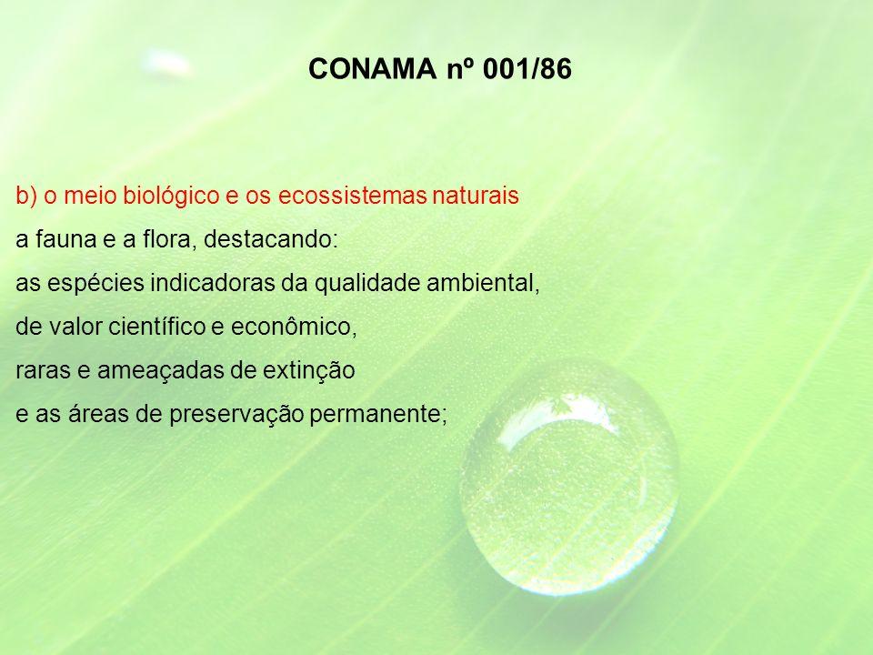 CONAMA nº 001/86 b) o meio biológico e os ecossistemas naturais