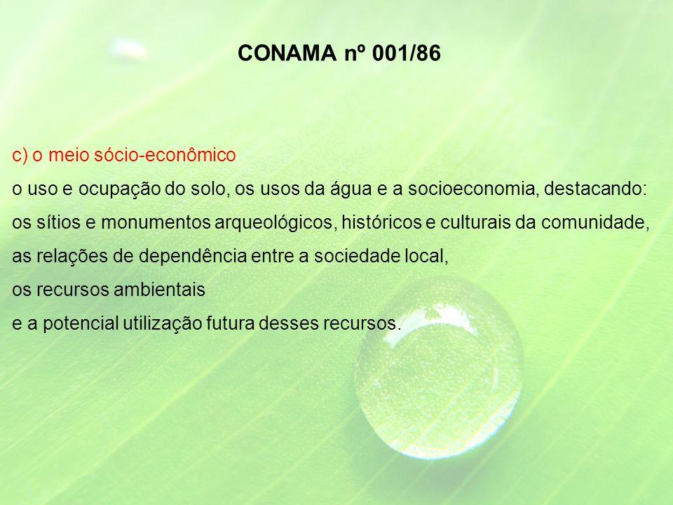 CONAMA nº 001/86 c) o meio sócio-econômico