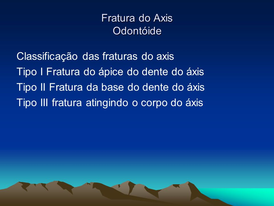 Fratura do Axis Odontóide