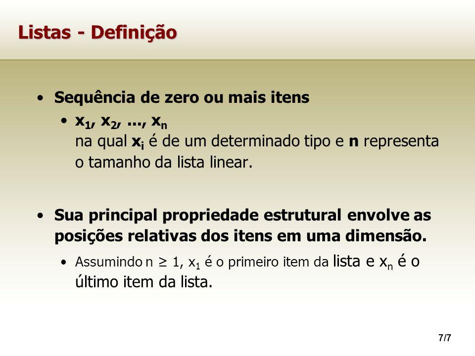 Listas - Definição Sequência de zero ou mais itens