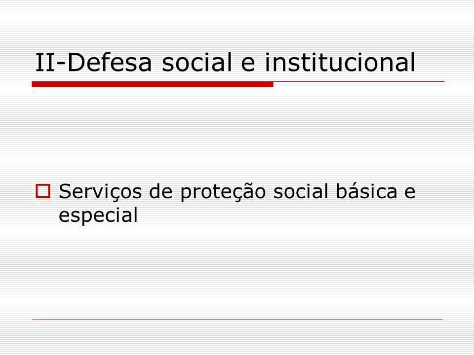 II-Defesa social e institucional
