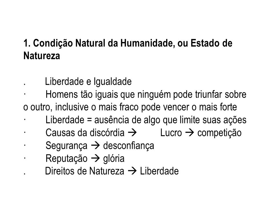 1. Condição Natural da Humanidade, ou Estado de Natureza