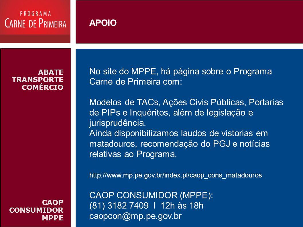 No site do MPPE, há página sobre o Programa Carne de Primeira com: