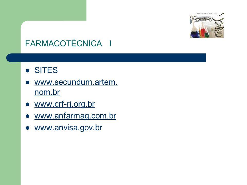 FARMACOTÉCNICA ISITES.www.secundum.artem.nom.br.