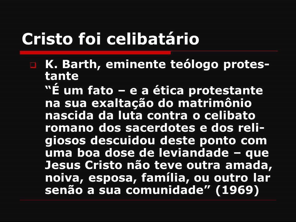 Cristo foi celibatário