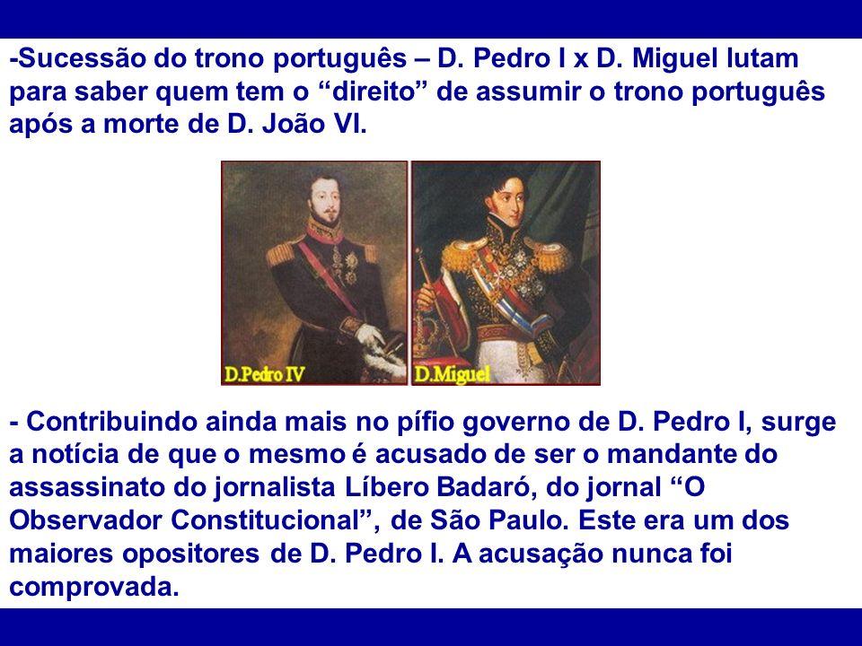 -Sucessão do trono português – D. Pedro I x D