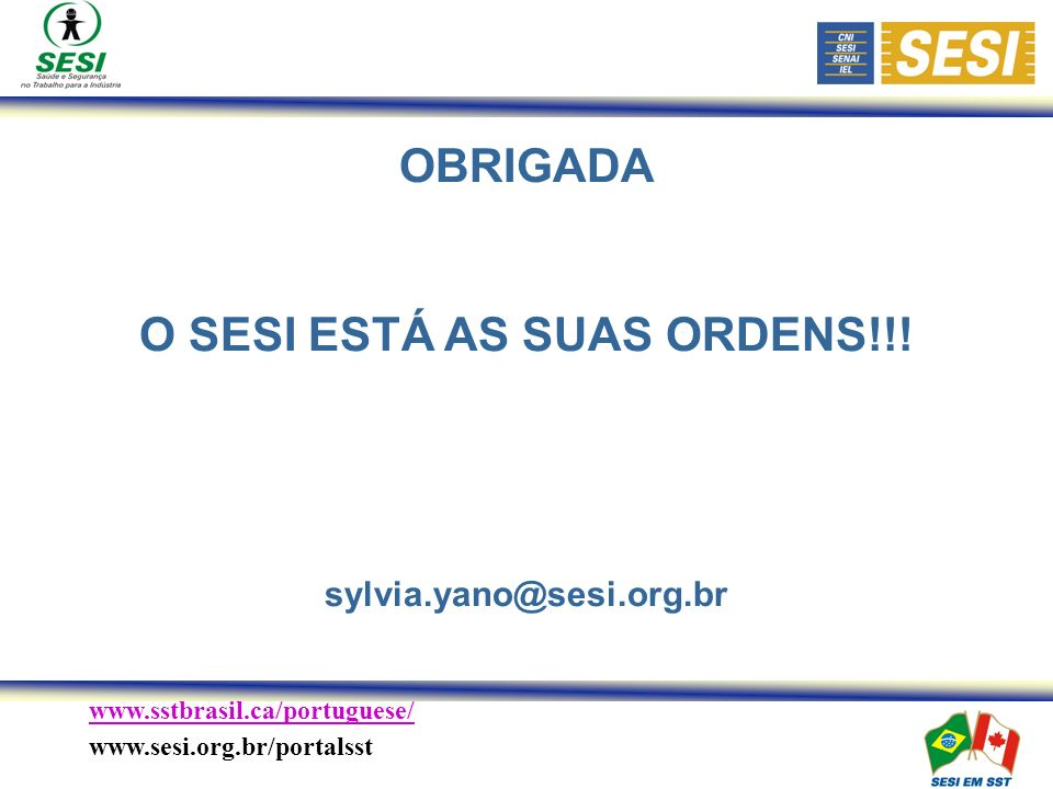 O SESI ESTÁ AS SUAS ORDENS!!!