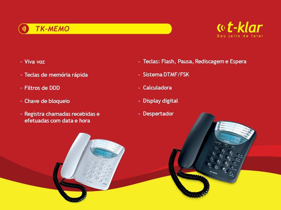 - Viva voz. Teclas de memória rápida. Filtros de DDD. Chave de bloqueio. Registra chamadas recebidas e efetuadas com data e hora.