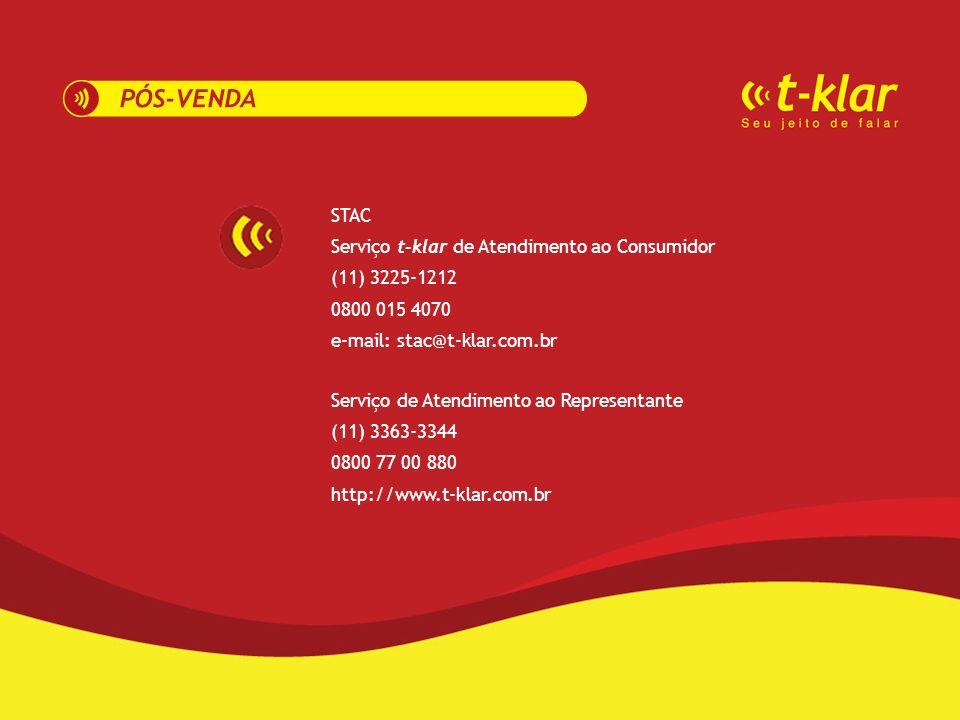 STAC Serviço t-klar de Atendimento ao Consumidor. (11) 3225-1212. 0800 015 4070. e-mail: stac@t-klar.com.br.