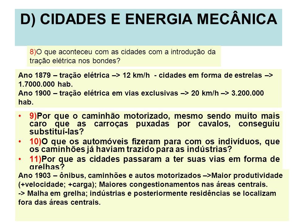 D) CIDADES E ENERGIA MECÂNICA