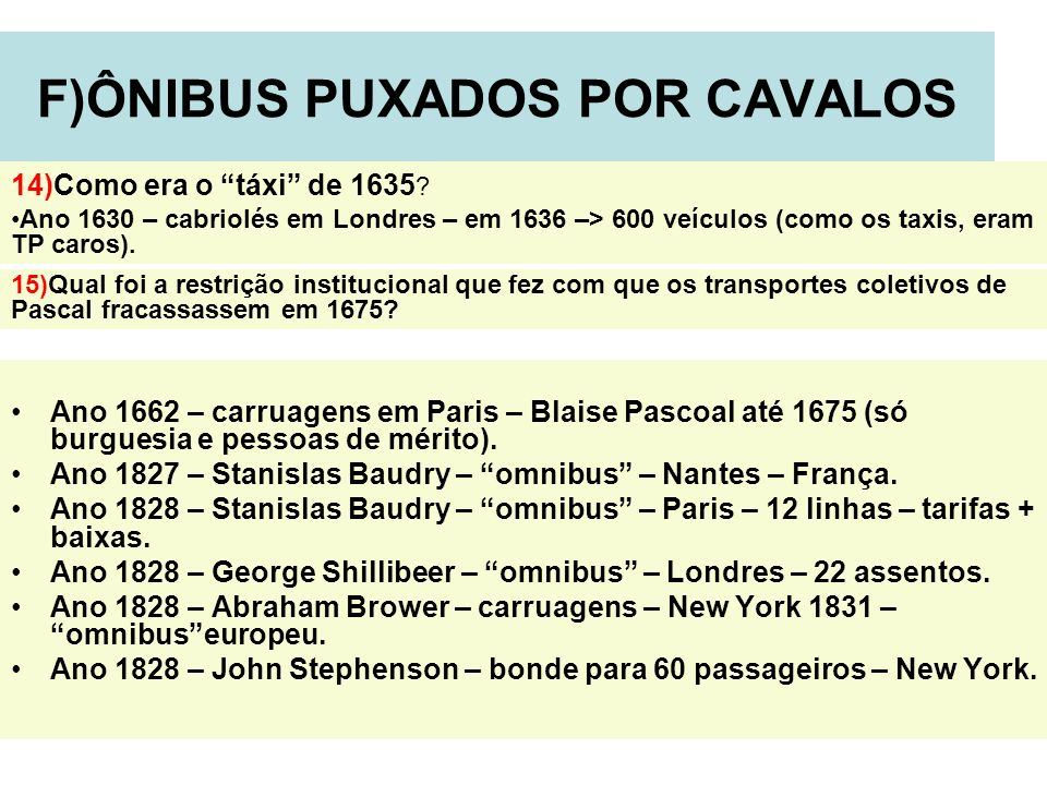 F)ÔNIBUS PUXADOS POR CAVALOS