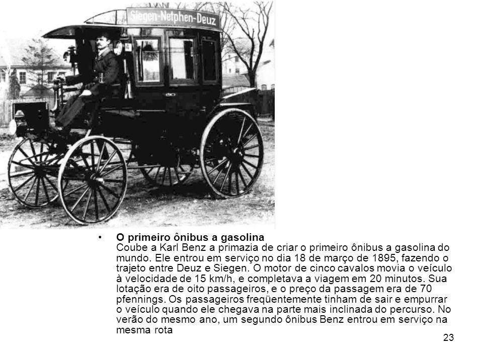 O primeiro ônibus a gasolina Coube a Karl Benz a primazia de criar o primeiro ônibus a gasolina do mundo.
