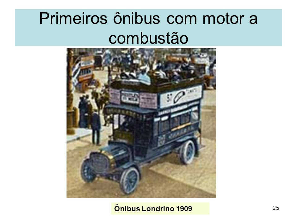 Primeiros ônibus com motor a combustão