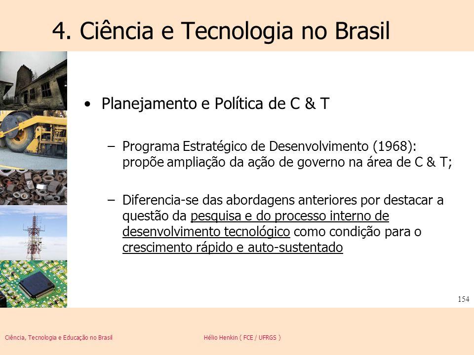 4. Ciência e Tecnologia no Brasil