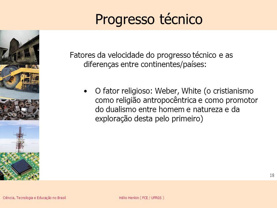 Progresso técnicoFatores da velocidade do progresso técnico e as diferenças entre continentes/países: