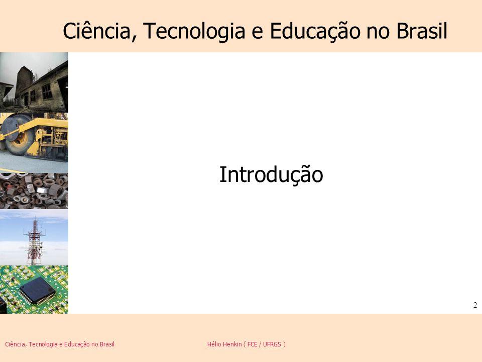 Ciência, Tecnologia e Educação no Brasil