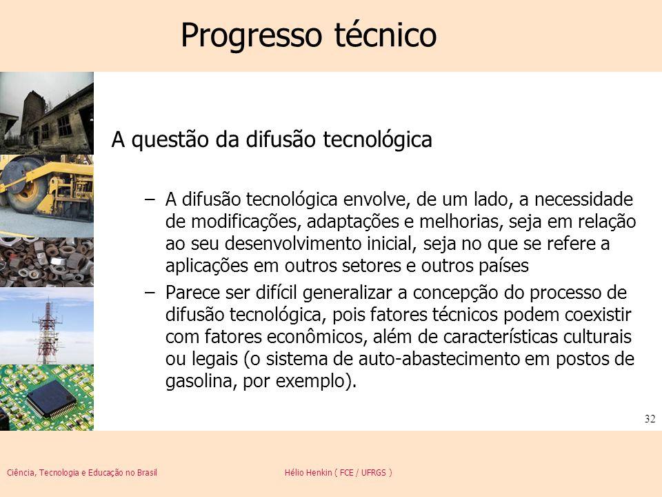 Progresso técnico A questão da difusão tecnológica