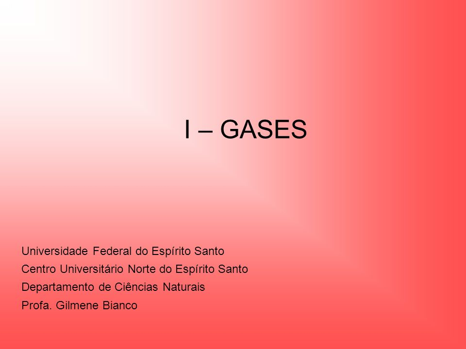 I – GASES Universidade Federal do Espírito Santo