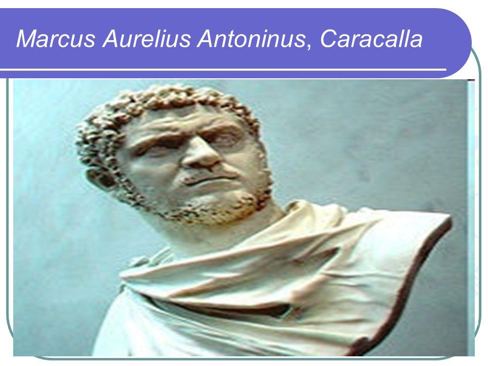 Marcus Aurelius Antoninus, Caracalla