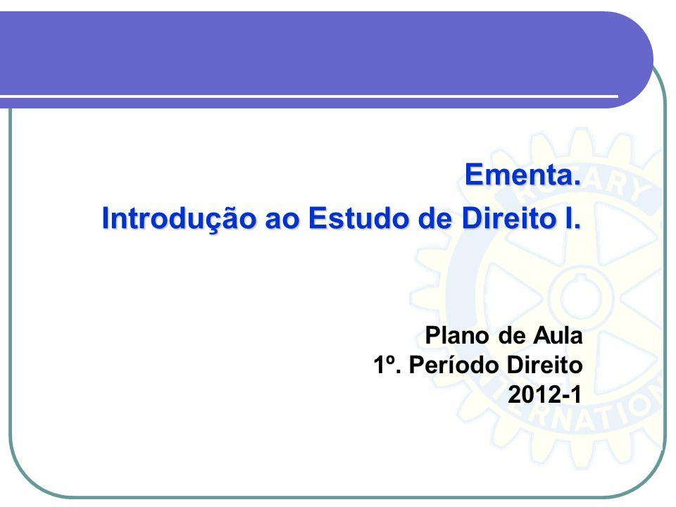 Plano de Aula 1º. Período Direito 2012-1