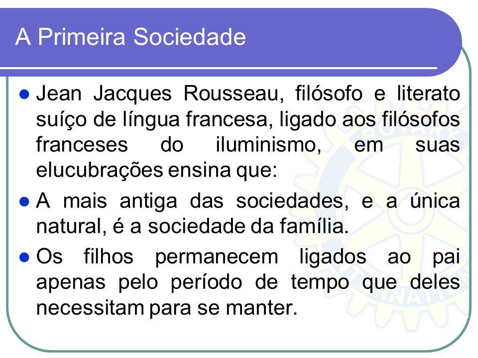 A Primeira Sociedade