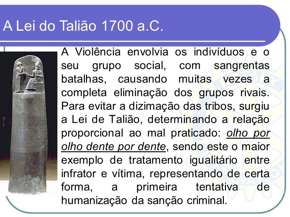 A Lei do Talião 1700 a.C.