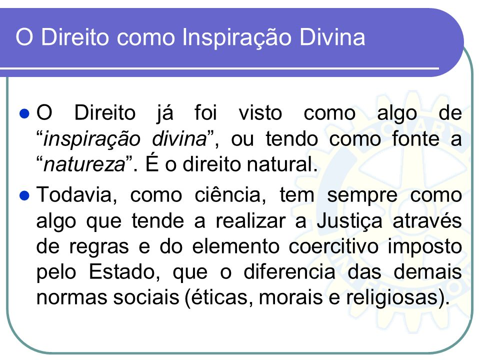 O Direito como Inspiração Divina