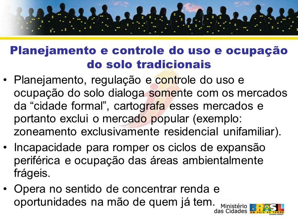 Planejamento e controle do uso e ocupação do solo tradicionais