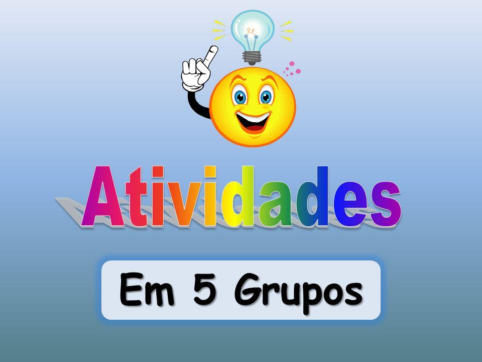 Atividades Em 5 Grupos